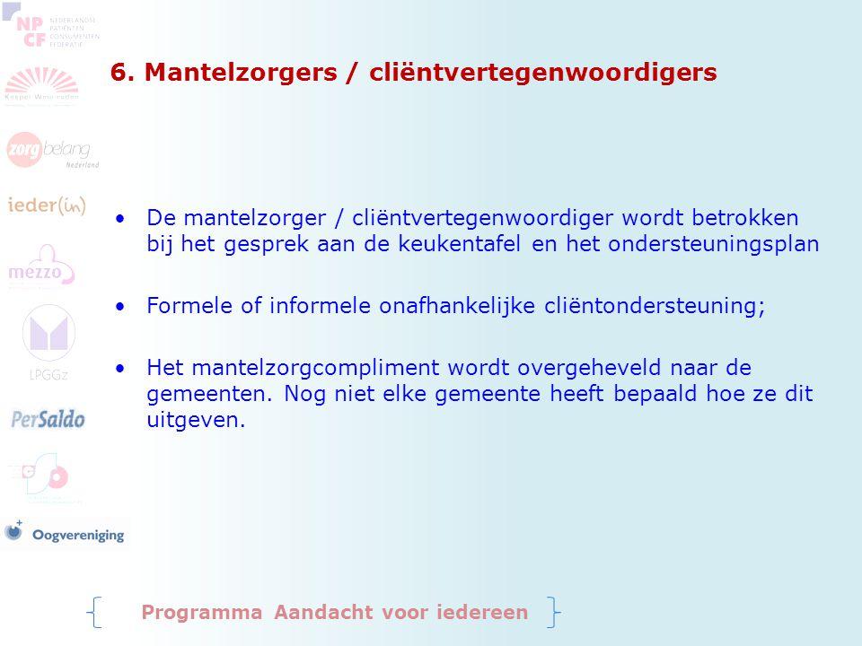 6. Mantelzorgers / cliëntvertegenwoordigers