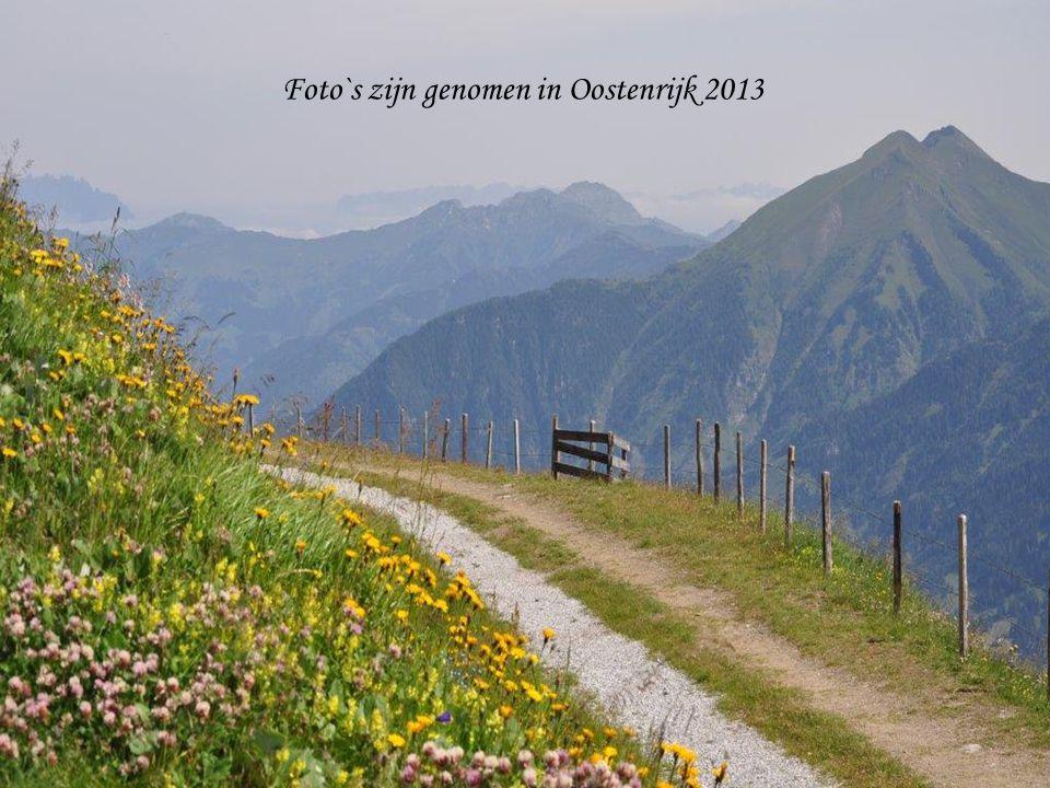 Foto`s zijn genomen in Oostenrijk 2013