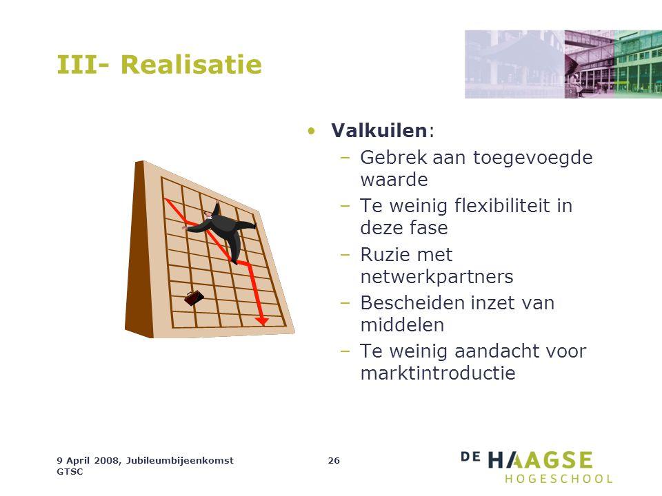 III- Realisatie Valkuilen: Gebrek aan toegevoegde waarde