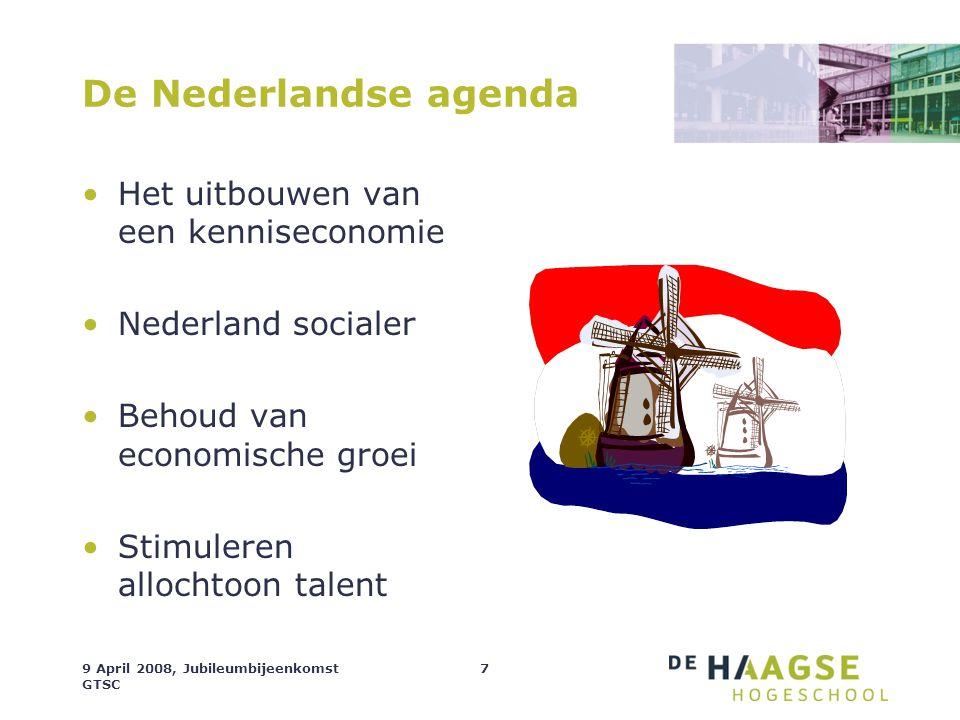 De Nederlandse agenda Het uitbouwen van een kenniseconomie