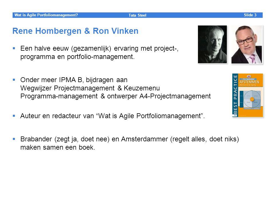 Rene Hombergen & Ron Vinken