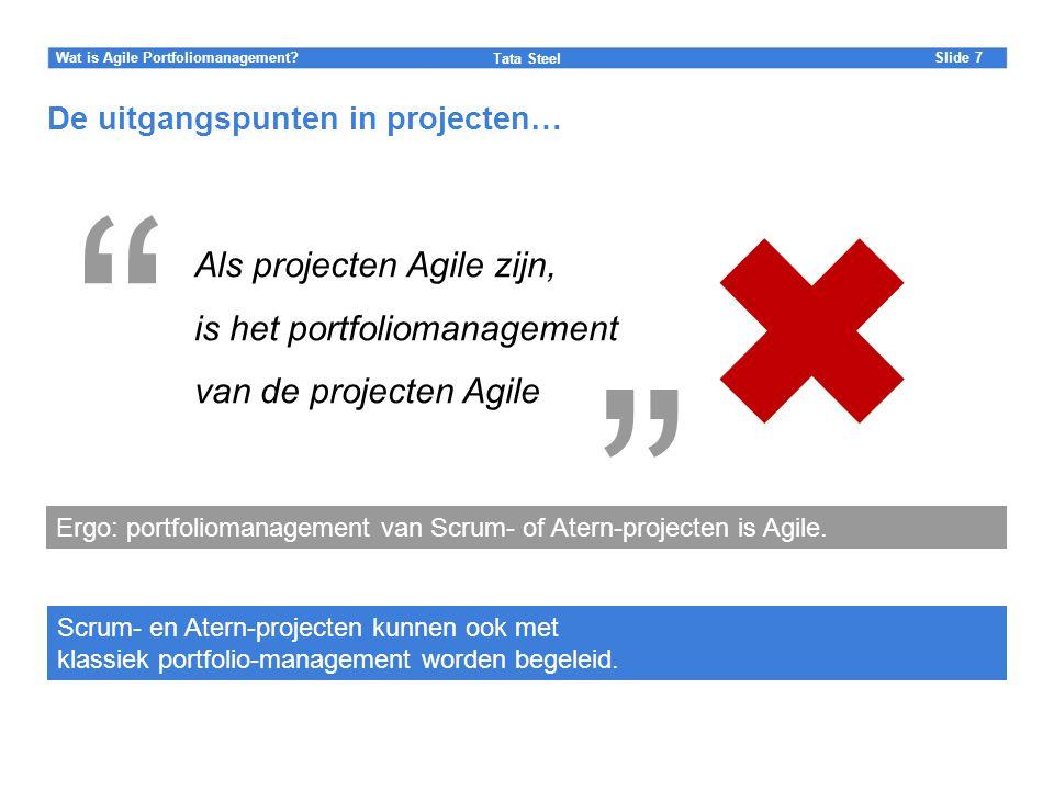 De uitgangspunten in projecten…