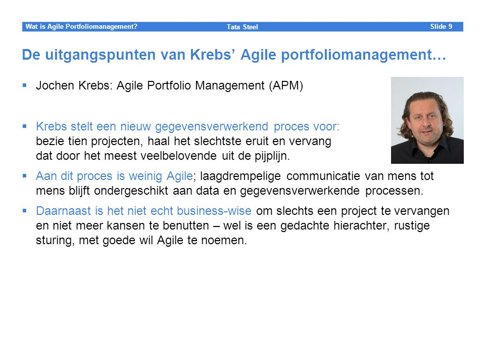 De uitgangspunten van Krebs' Agile portfoliomanagement…