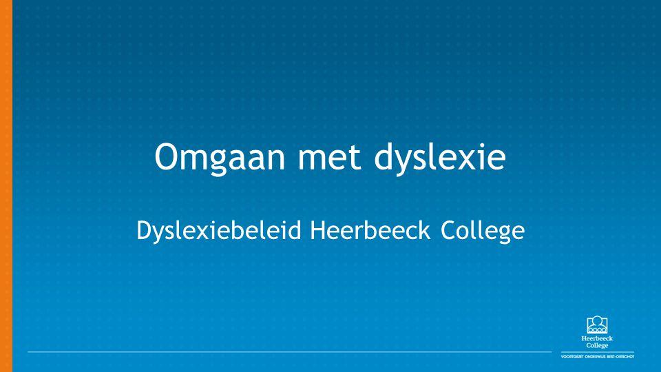 Dyslexiebeleid Heerbeeck College