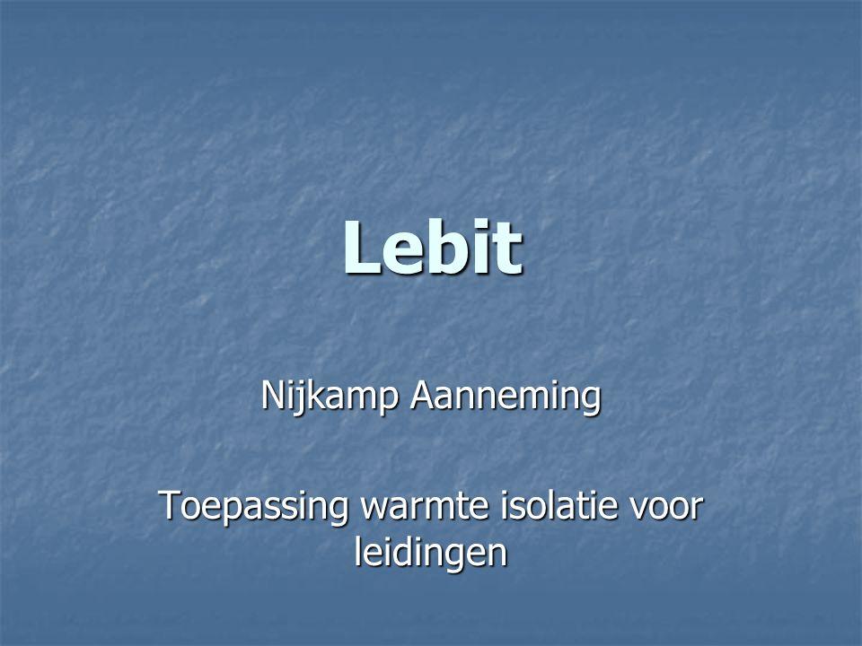Nijkamp Aanneming Toepassing warmte isolatie voor leidingen