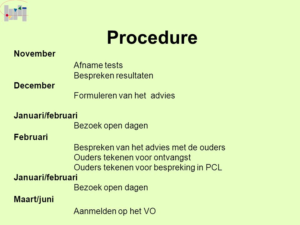 Procedure Afname tests Aanmelden op het VO November