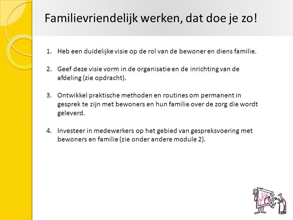 Familievriendelijk werken, dat doe je zo!