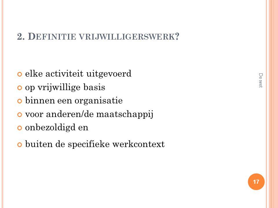 2. Definitie vrijwilligerswerk