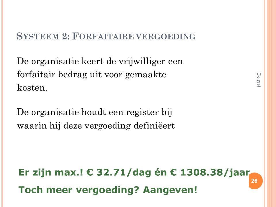 Systeem 2: Forfaitaire vergoeding