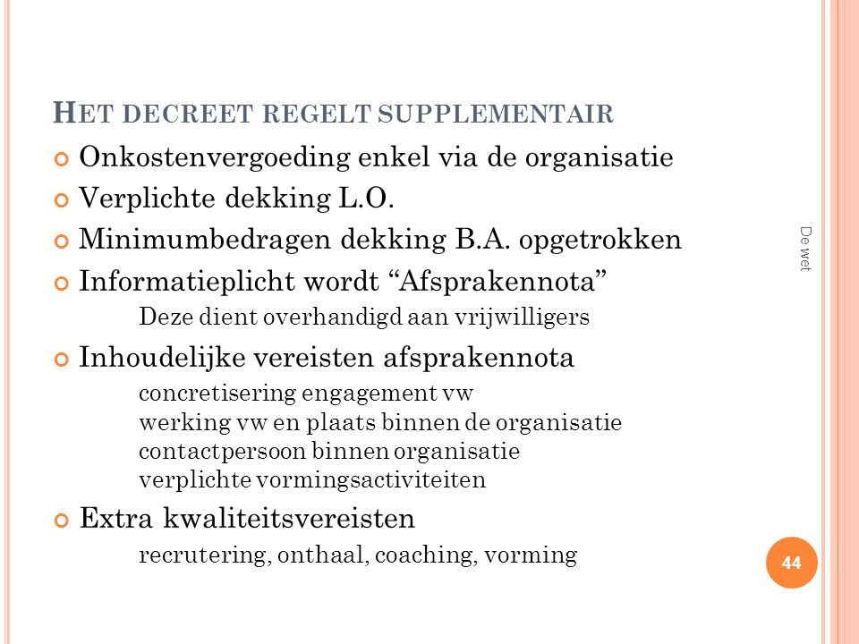 Het decreet regelt supplementair