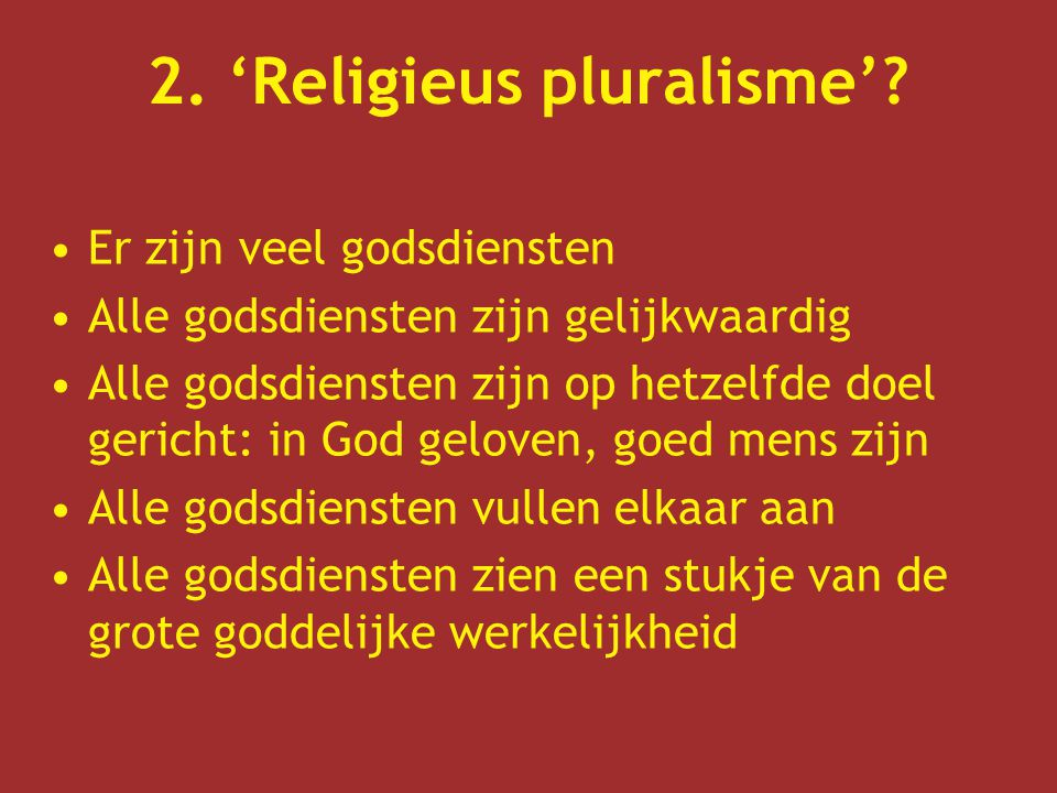 2. 'Religieus pluralisme'
