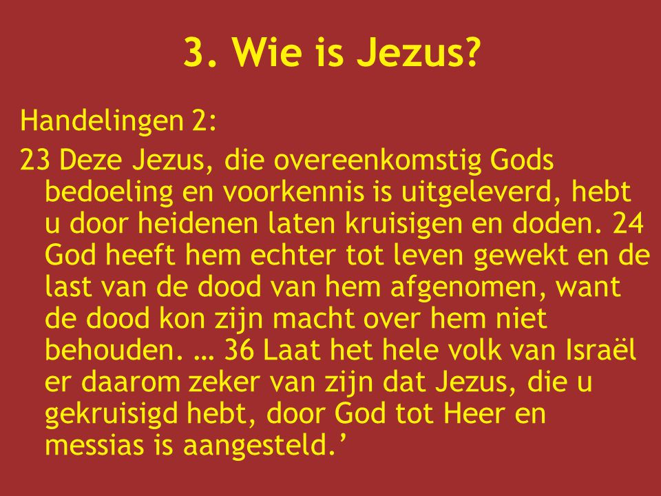3. Wie is Jezus Handelingen 2: