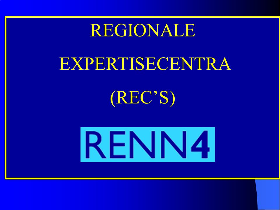 REGIONALE EXPERTISECENTRA (REC'S) Cluster 3: Cluster 1: