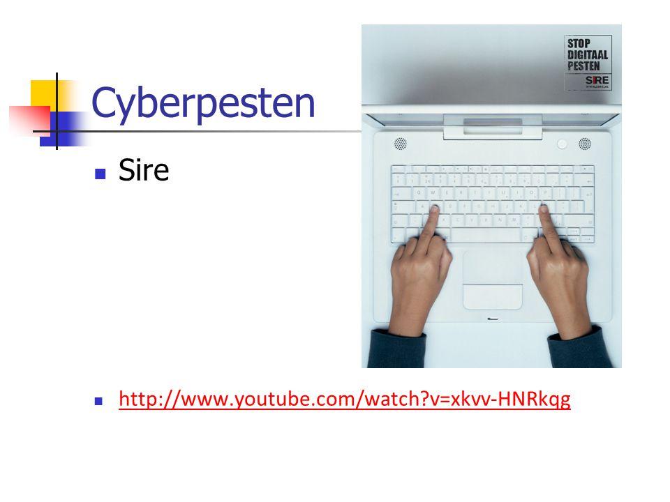 Cyberpesten Sire http://www.youtube.com/watch v=xkvv-HNRkqg