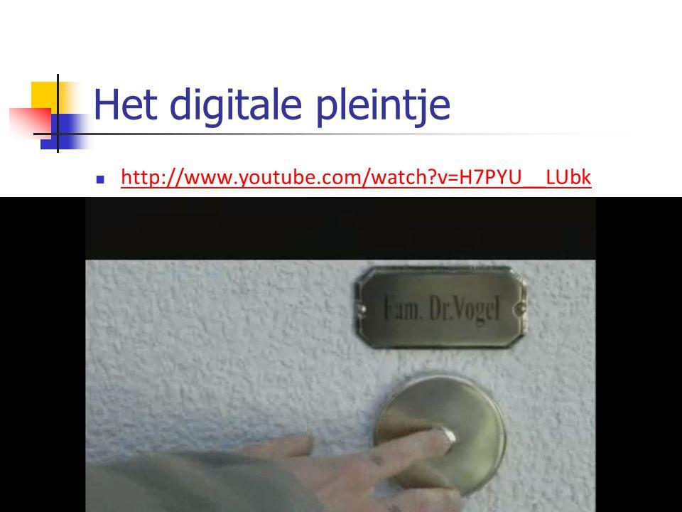Het digitale pleintje http://www.youtube.com/watch v=H7PYU__LUbk