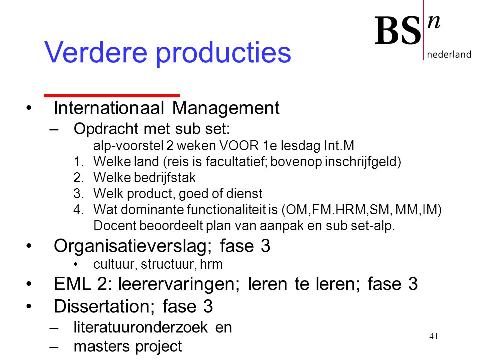 Verdere producties Internationaal Management