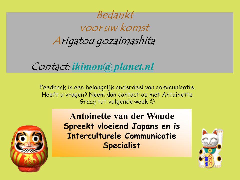 Bedankt voor uw komst Arigatou gozaimashita Contact: ikimon@ planet.nl