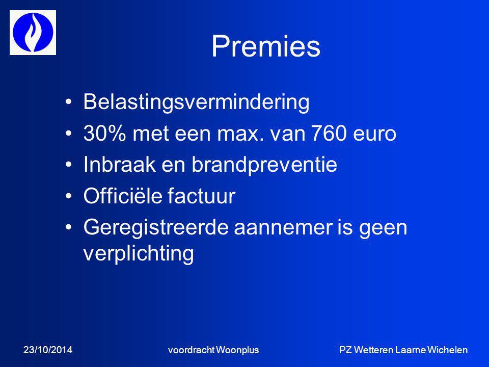 Premies Belastingsvermindering 30% met een max. van 760 euro