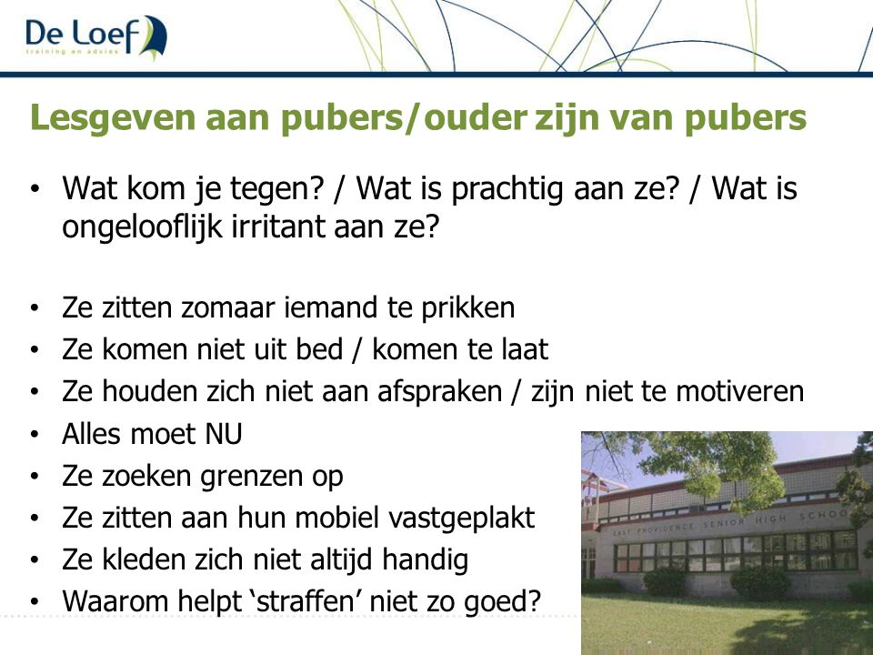 Lesgeven aan pubers/ouder zijn van pubers