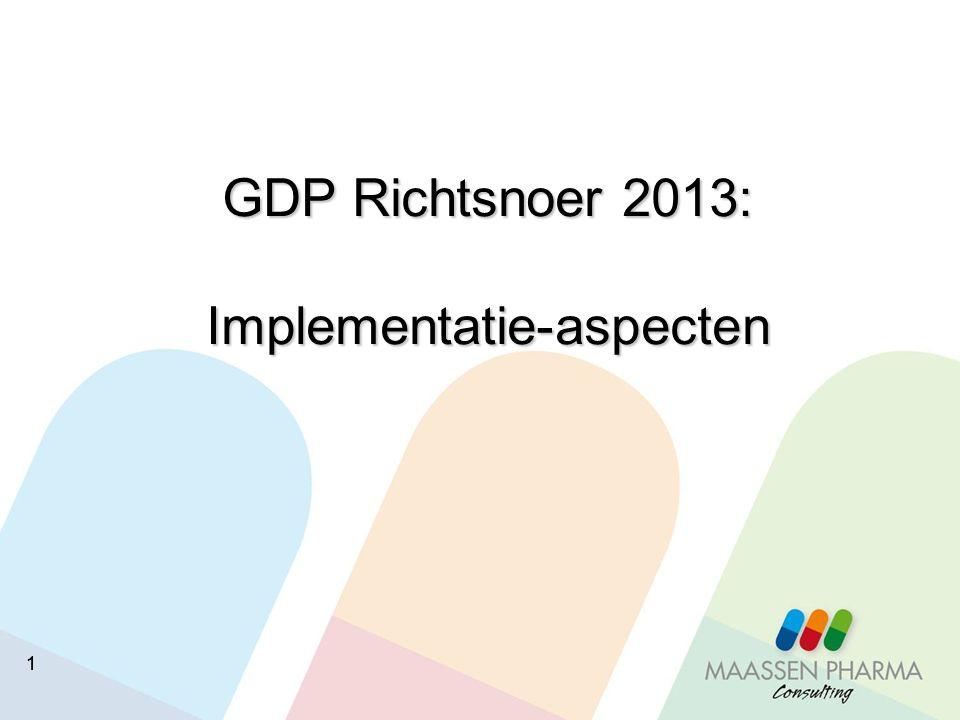 GDP Richtsnoer 2013: Implementatie-aspecten