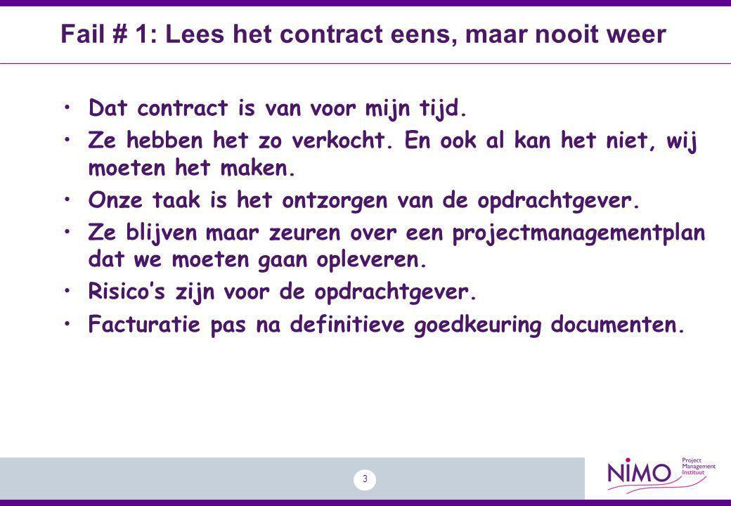 Fail # 1: Lees het contract eens, maar nooit weer
