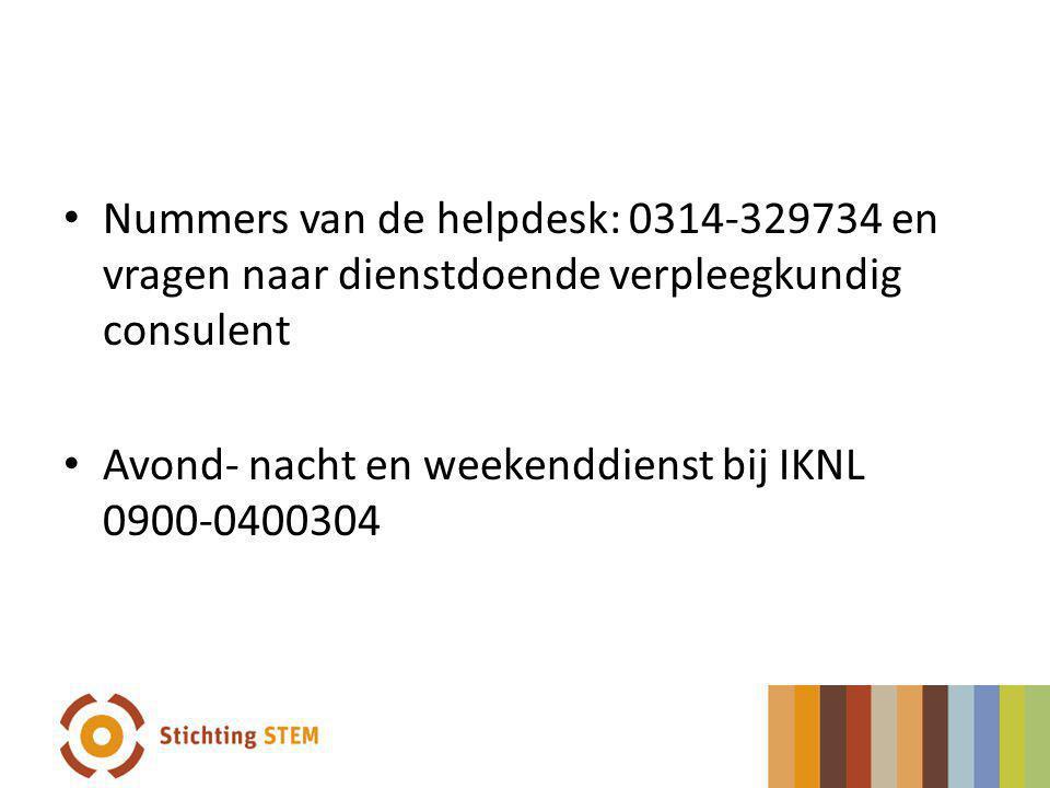 Nummers van de helpdesk: 0314-329734 en vragen naar dienstdoende verpleegkundig consulent