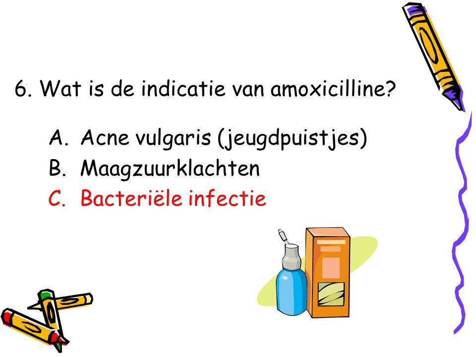 6. Wat is de indicatie van amoxicilline