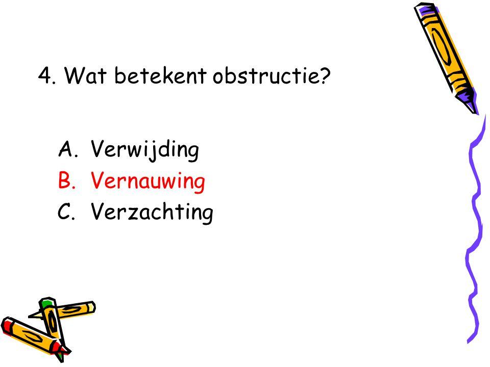 4. Wat betekent obstructie