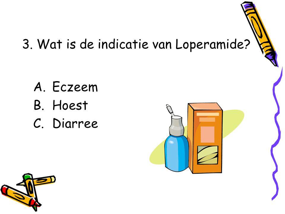 3. Wat is de indicatie van Loperamide