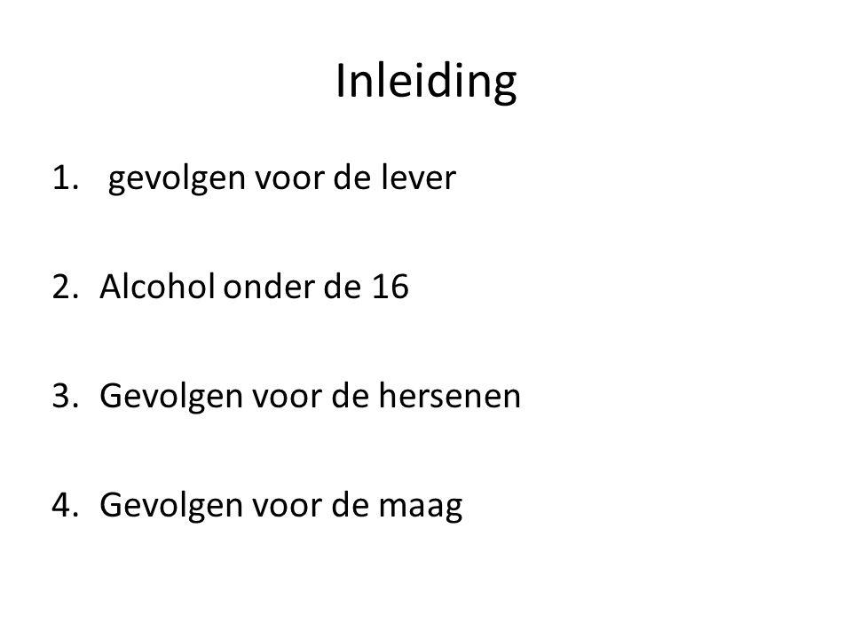 Inleiding gevolgen voor de lever Alcohol onder de 16
