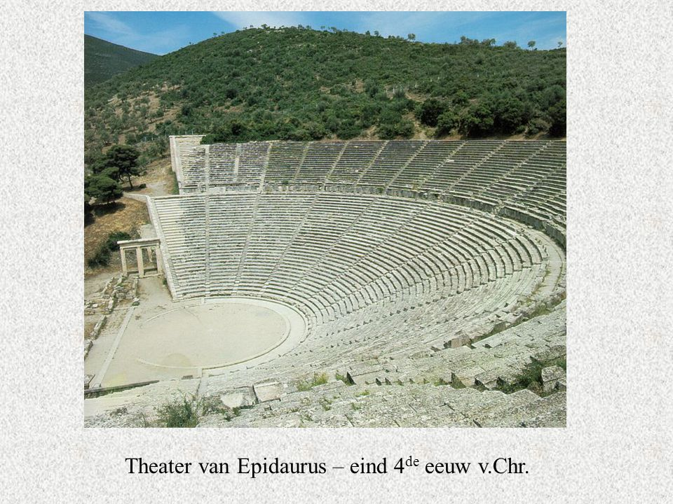 Theater van Epidaurus – eind 4de eeuw v.Chr.