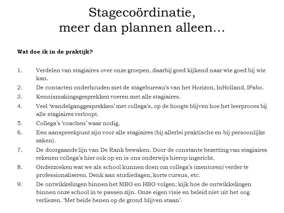 Stagecoördinatie, meer dan plannen alleen…