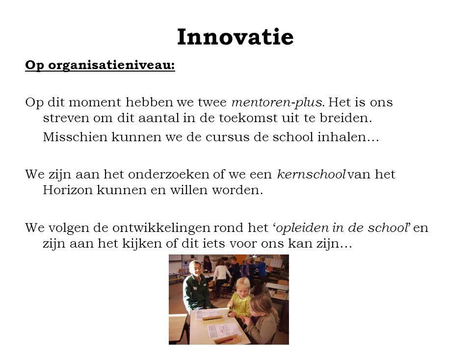 Innovatie Op organisatieniveau: