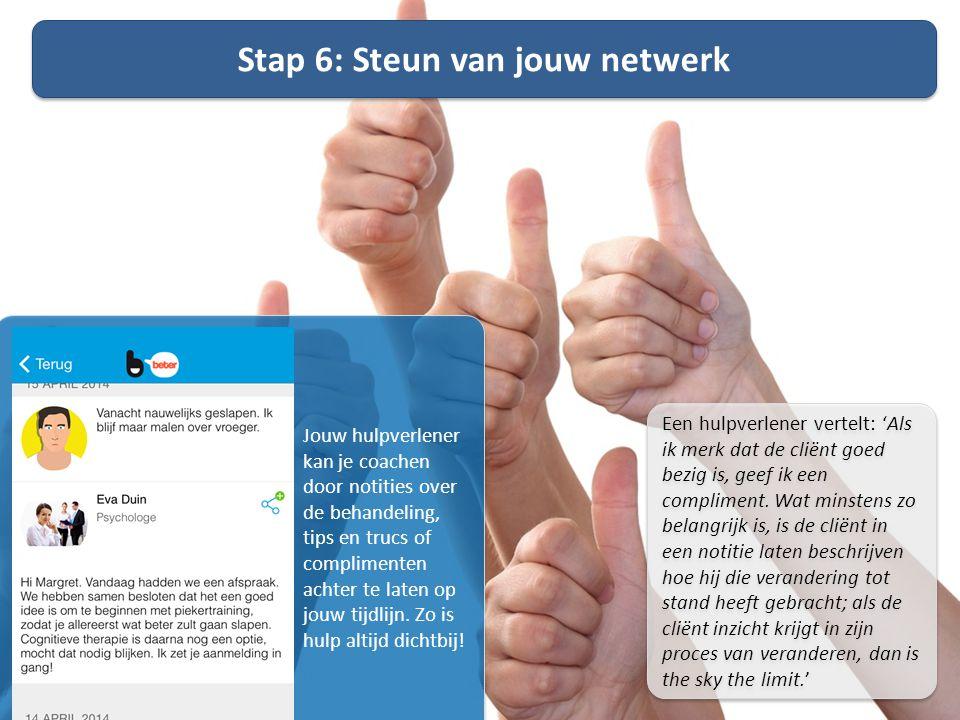 Stap 6: Steun van jouw netwerk