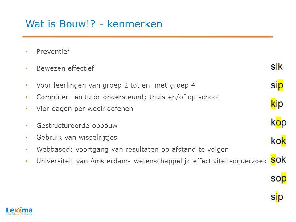 Wat is Bouw! - kenmerken Preventief Bewezen effectief