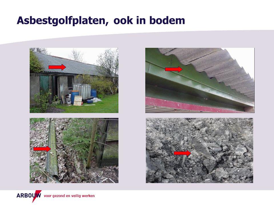 Asbestgolfplaten, ook in bodem