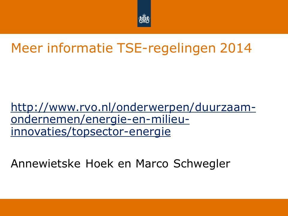 Meer informatie TSE-regelingen 2014