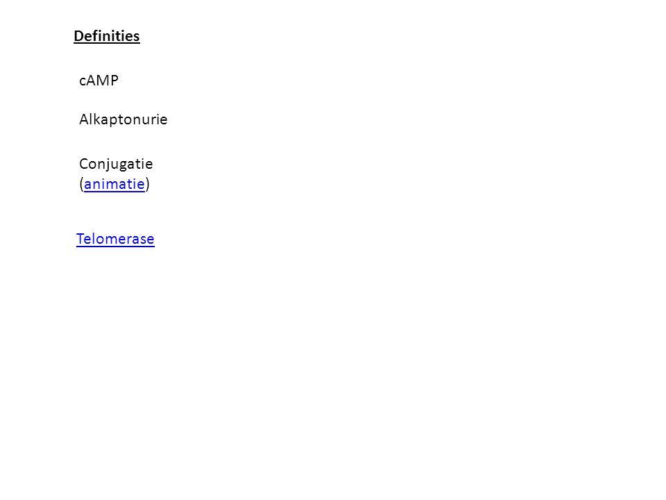 Definities cAMP Alkaptonurie Conjugatie (animatie) Telomerase