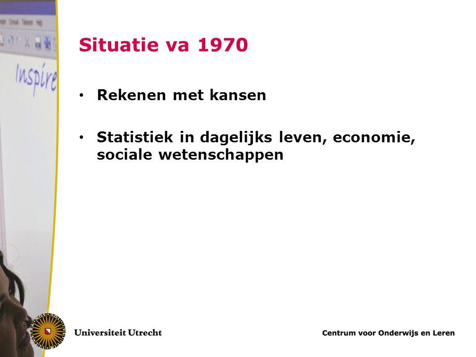 Situatie va 1970 Rekenen met kansen