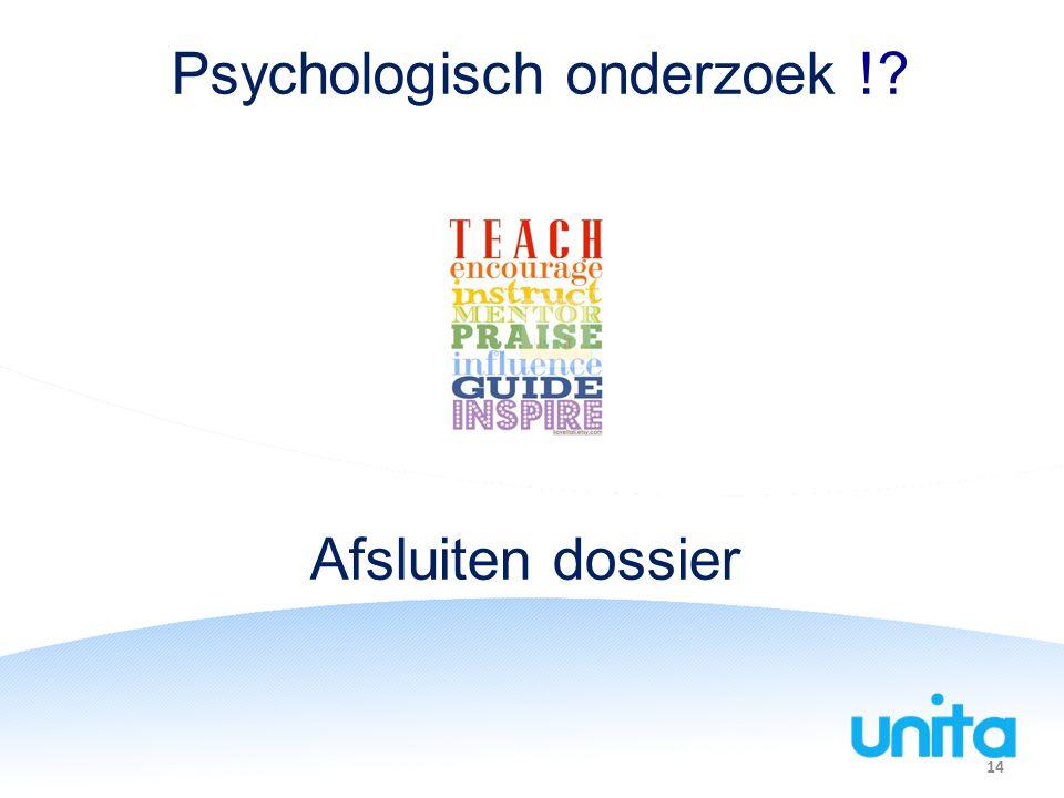 Psychologisch onderzoek !
