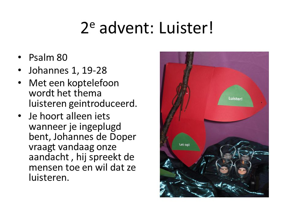 2e advent: Luister! Psalm 80 Johannes 1, 19-28