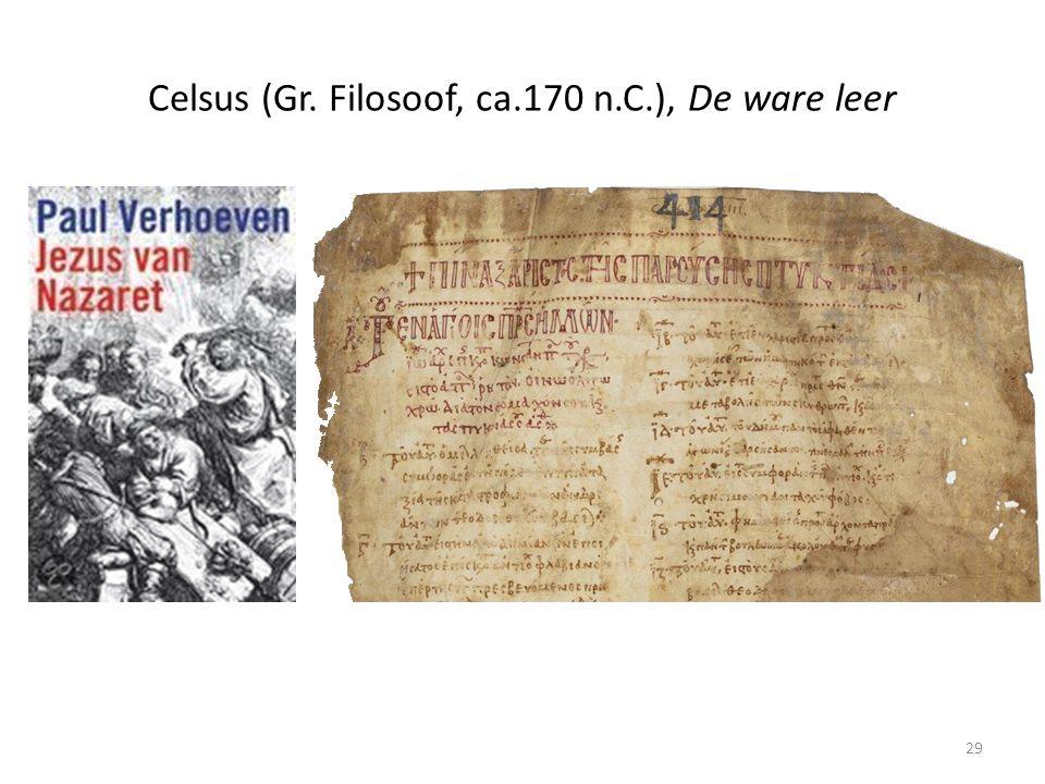 Celsus (Gr. Filosoof, ca.170 n.C.), De ware leer