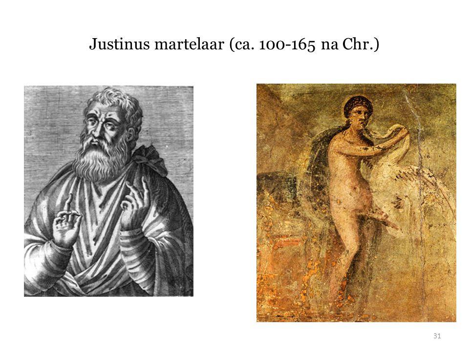 Justinus martelaar (ca. 100-165 na Chr.)