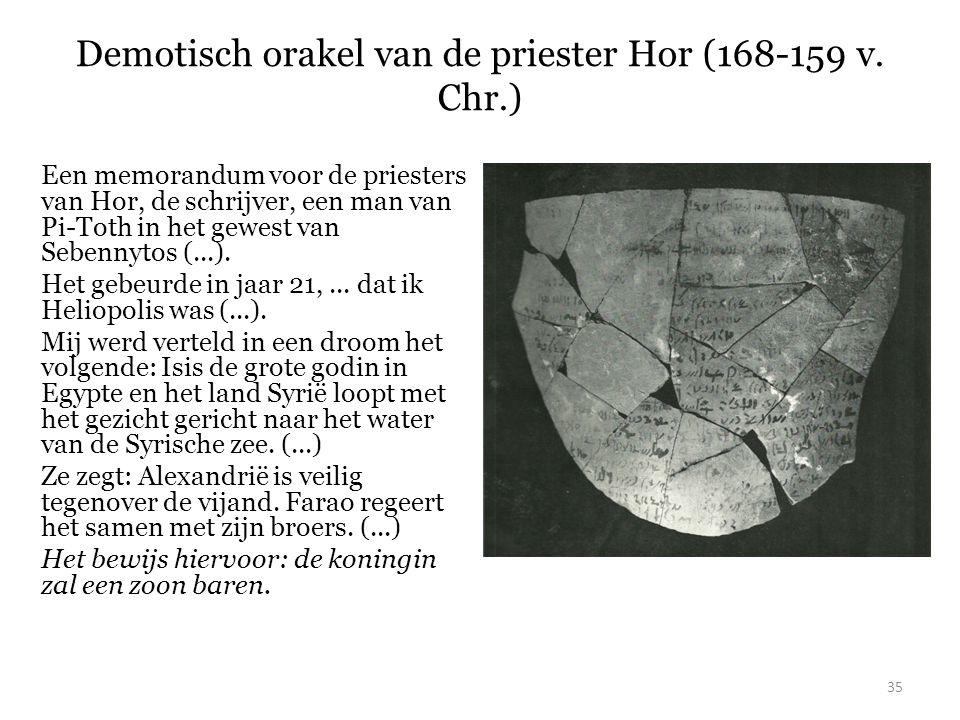 Demotisch orakel van de priester Hor (168-159 v. Chr.)