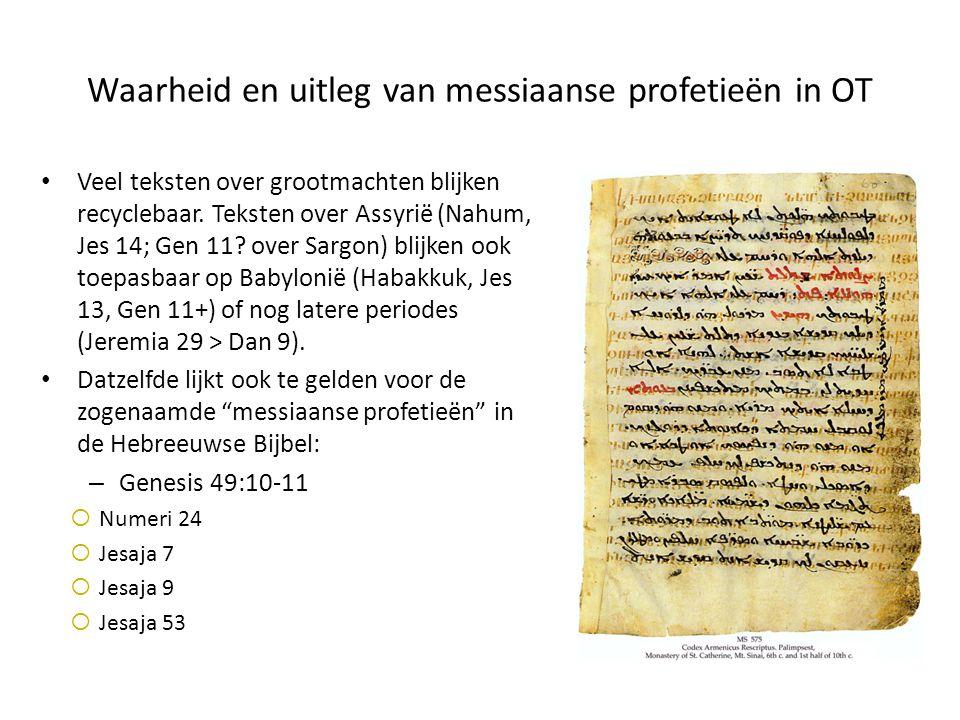 Waarheid en uitleg van messiaanse profetieën in OT