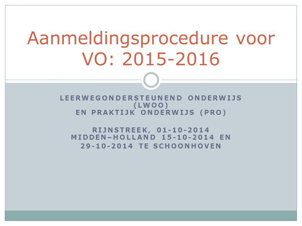 Aanmeldingsprocedure voor VO: 2015-2016