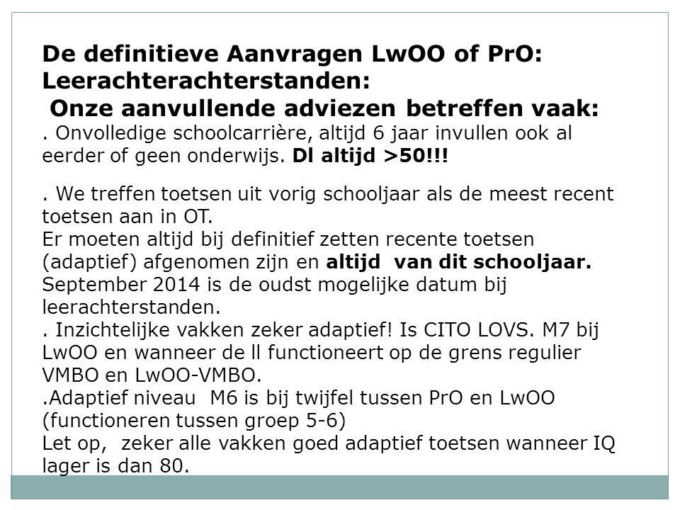 De definitieve Aanvragen LwOO of PrO: