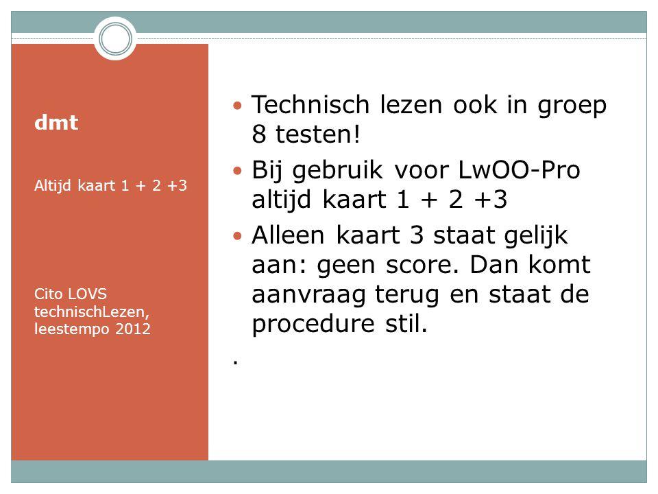 Technisch lezen ook in groep 8 testen!