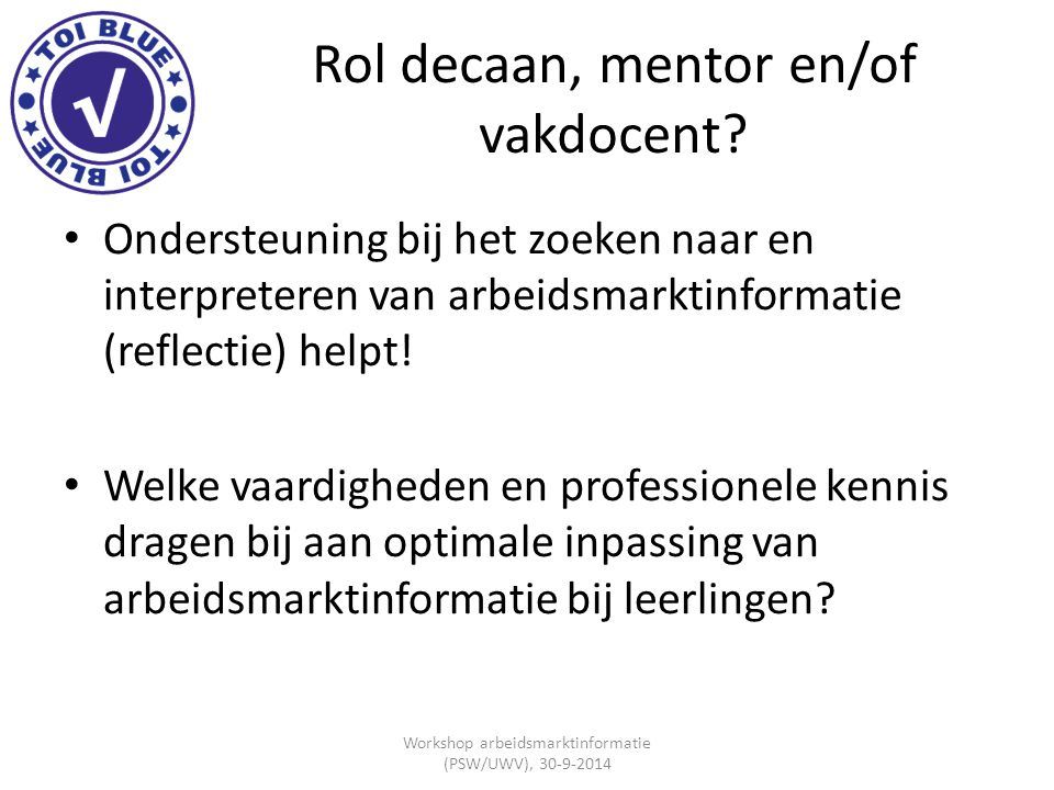 Rol decaan, mentor en/of vakdocent