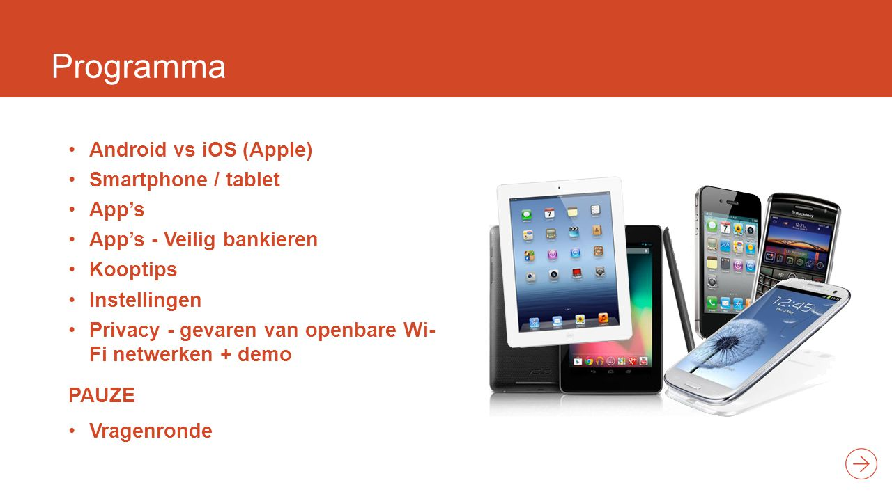 Programma Android vs iOS (Apple) Smartphone / tablet App's